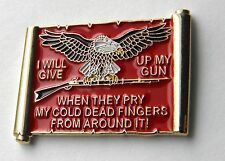 """I WILL GIVE UP MY GUN WHEN THEY PRY MY COLD DEAD FINGERS BEAR ARMS LAPEL PIN 1"""""""