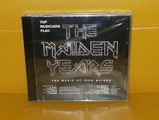 CD TOP MUSICIANS PLAY THE MAIDEN YEARS - THE MUSIC OF IRON MAIDEN - SEALED