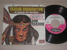 "DON FARDON - INDIAN RESERVATION / DREAMING ROOM - 45 GIRI 7"" ITALY"