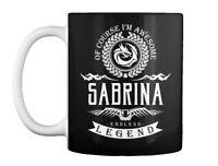 Quality Sabrina Endless Legend 1 A - Of Course I'm Awesome Gift Gift Coffee Mug