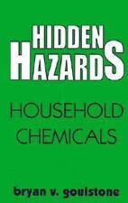 Hidden Hazards: Household Chemicals-ExLibrary