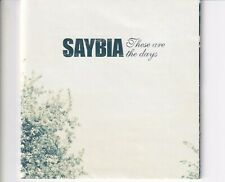 CD SAYBIAthese are the daysEX+ (B5628)