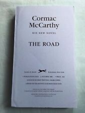 THE ROAD - UNCORRECTED PROOF BY CORMAC MCCARTHY