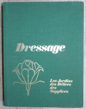 Dressage, de Bernard Montorgeuil - Tome 3 Les Jardins des Délices - 1970