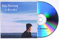 PETE MURRAY So Beautiful UK 1-trk promo test CD picture sleeve
