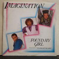 IMAGINATION - FOUND MY GIRL - IN AND OUT OF LOVE - nuovo mai suonato 45 giri1985