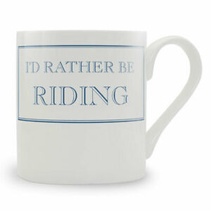 Stubbs Mug - I'd rather be Riding - Blue - Horse gifts - Horse mug