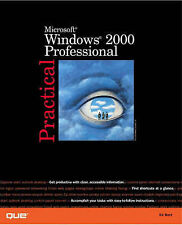 NEW Practical Microsoft Windows 2000 Professional (Practical series) by Ed Bott