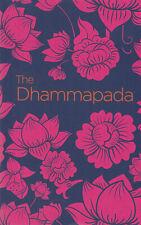 THE DHAMMAPADA (PAPERBACK) NEW BOOK