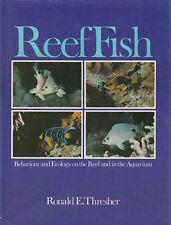 REEF FISHES Ronald E Thresher **GOOD COPY**