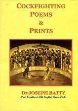 Batty, Dr Joseph COCKFIGHTING POEMS AND PRINTS  Hardback BOOK
