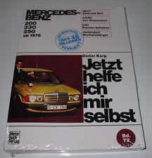 Reparaturanleitung Mercedes W 123 / 200 / 230 / 250 ab Baujahr 1976!