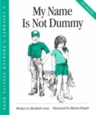 My Name Is Not Dummy (Children's Problem Solving Book)-ExLibrary