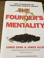 Founder's Mentality : How to Overcome the Predictable Crises of Growth by James…
