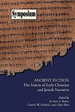 Symposium Ser.: Ancient Fiction : The Matrix of Early Christian and Jewish...