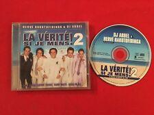 LA VÉRITÉ SI JE MENS 2 CD