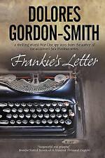 Frankie's Letter by Dolores Gordon-Smith (Hardback, 2012)