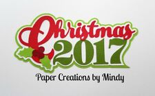 Craftecafe Mindy Christmas 2017 Diecut premade paper piecing Title scrapbook