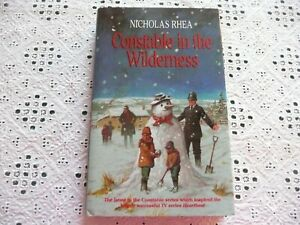 """""""Heartbeat"""": Constable In The Wilderness. Nicholas Rhea.*SIGNED*.1st/HB/VGC.(WH)"""