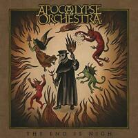 Apocalypse Orchestra - The End Is Nigh (NEW CD)
