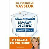 Vasseur Véronique - Le panier de crabes - 2009 - Broché