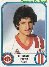 205 FERNANDO ZAPPIA ARGENTINA AS.NANCY VIGNETTE STICKER FOOTBALL 83 PANINI