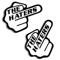 2 VINYL FUNNY STICKERS HATERS MIDDLE FINGER AUTO MOTO CAR VAN TRUCK TUNING B 43