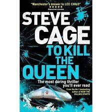 To Kill the Queen: Hunter 2,Cage, Steve,New Book mon0000122458