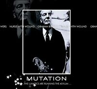 Nurse With Wound and Graham Bowers - Mutation..The Lunatics Are [CD]