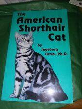 American Shorthair Cat by Urcia, Ingeborg 1992 First Edition