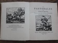 THEOCRITE LES PASTORALES.Trad.Gabriel SOULAGES. Bois de J. B.VETTINER. KIEFFER