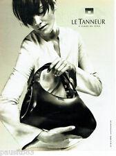 PUBLICITE ADVERTISING 016  2003  LE TANNEUR  collection boutique sacs