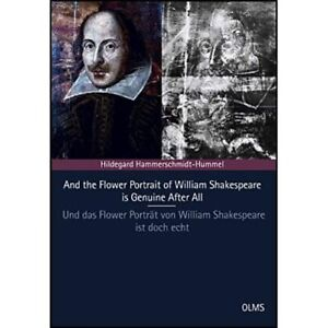 And the Flower Portrait of William Shakespeare is Genui - Paperback NEW Hildegar