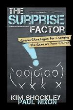The Surprise Factor: Gospel Strategies for Changing the Game at Your Church