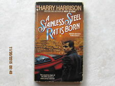 Stainless Steel Rat Ser.: A Stainless Steel Rat Is Born Bk. 6 by Harry Harris...