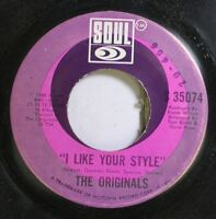 Soul 45 The Originals - I Like Your Style / We Can Make It Baby On Soul
