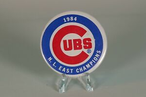 Vintage Pinback Button Chicago Cubs 1984 N.L. East Champions 2.25 inch