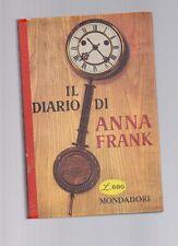 il diario di anna frank - edizione mondadori 1960- sottocosto 9 euro -