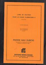 DUBOIS- Livre de solfège pour le cours élémentaire A- Clé de sol- 20 pièces