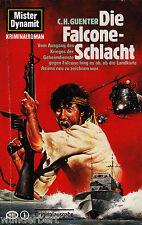 *-Mister DYNAMIT -  Die FALCONE-Schlacht - C. H. GUENTER  tb  (1986)