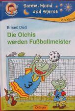 Sonne, Mond und Sterne: Die Olchis werden Fussballmeister von Erhard Dietl