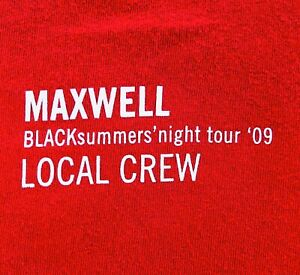 2009 Maxwell BLACKsummers' Night Local Stage Crew T Shirt XL Red Original Rare!
