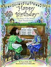 """""""Happy Birthday"""": The Story of the World's Most Popular Song-ExLibrary"""