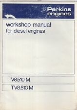 PERKINS V8.510M  TV8.510M 8.4 LITRE MARINE DIESEL ENGINE FACTORY WORKSHOP MANUAL