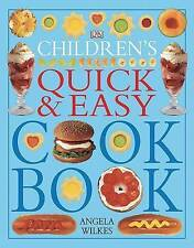 Children's Quick & Easy Cookbook, Wilkes, Angela | Paperback Book | Good | 97807