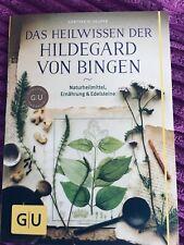 Das Heilwissen der Hildegard von Bingen Naturheilmittel - Ernährung *Buch*