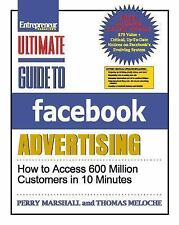 Ultimate Guide to Facebook Advertising : How to Access 600 Million Customers...