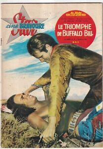 STAR-CINE BRAVOURE N°19.  LE TRIOMPHE DE BUFFALO BILL. Décembre 1961..