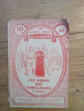 LES HEROS DES AMBULANCES Les  livres roses de la Guerre n°167 - 1917