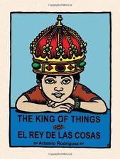 The King of Things/El Rey de las Cosas (English an